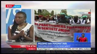 Mbiu ya KTN: Mgomo wa madaktari na  Dkt. Mercy Korir -1/03/2017