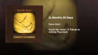 11 Months 29 Days