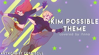 Kim Possible Theme Song  (orchestral Ver.)【covered By Anna】