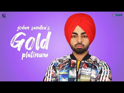 Jordan Sandhu & Gurlez Akhtar | Gold Platinum ( Full Song ) Latest Punjabi Songs 2019 | Geet MP3