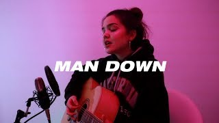 Man Down   Rihanna | Carly Gibert
