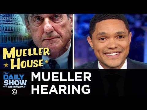 Robert Mueller's Congressional Hearing | The Daily Show