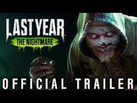 Last Year: The Nightmare - Official Trailer thumbnail