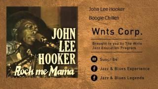 John Lee Hooker - Boogie Chillen