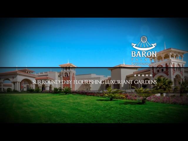 Baron Palace Resort - Sahl Hasheesh Bay
