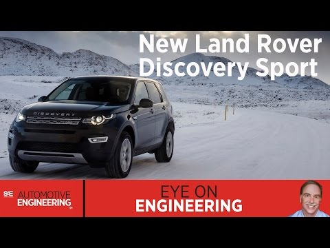 SAE Eye on Engineering: New Land Rover Discovery Sport
