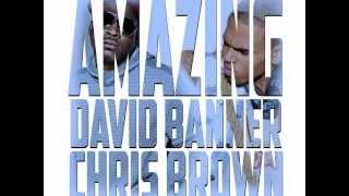 David Banner - Amazing Ft. Chris Brown