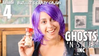 Ghosts 'n Stuff Inc: Ep 4 - But...It's Crazy Cajun