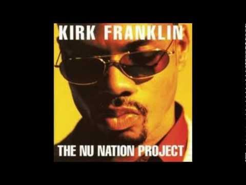 Kirk Franklin If You've Been Delivered