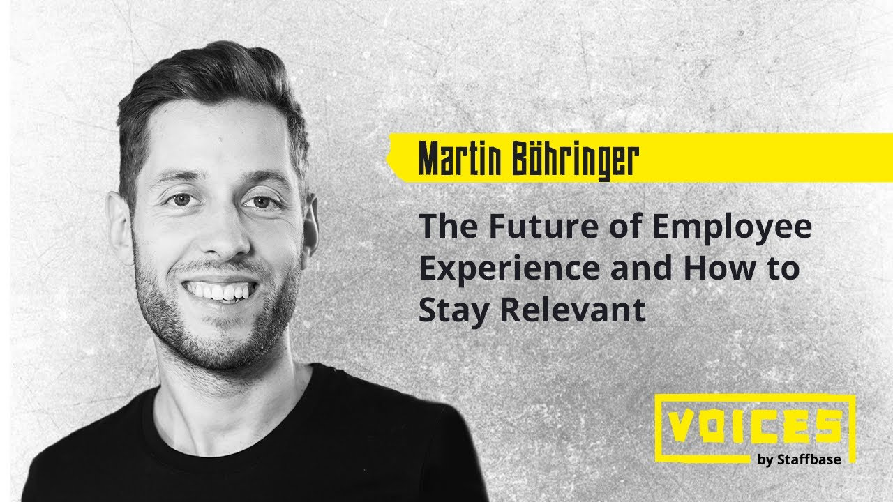 The Future of Employee Experience and How to Stay Relevant | Dr. Martin Böhringer