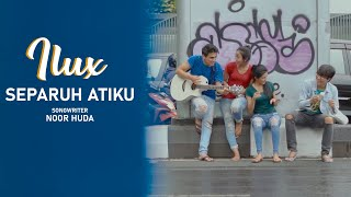 Download lagu Separuh Atiku Ilux Id Mp3