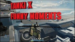 Tanki X FUNNY MOMENTS #2