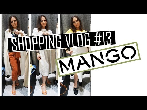SHOPPING VLOG #13. MANGO