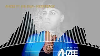 Ahzee Ft. Helena   Heartback