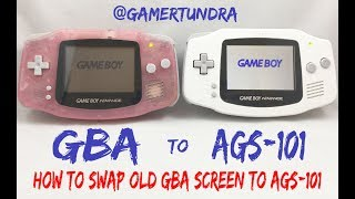 Game Boy Advance AGS 101 Screen Swap Upgrade How To Tutorial