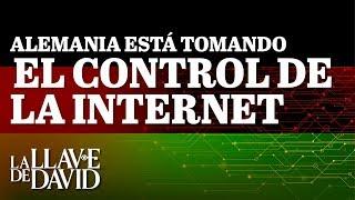 Alemania está tomando el control de la Internet