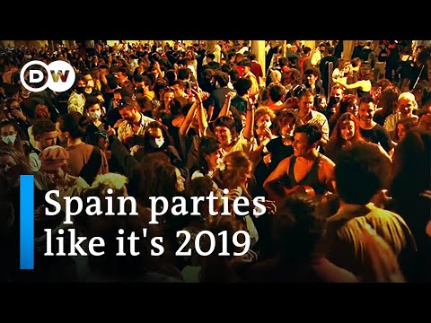 Spain lets loose as COVID curfew and travel ban are lifted | DW News