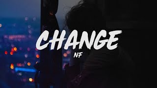 NF   Change (Lyrics)