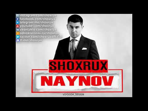 SHOXRUX - NAYNOV (official music version)