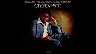 Charley Pride -- I'll Be Leaving Alone