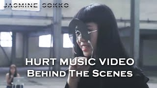 Jasmine Sokko   HURT Music Video (Behind The Scenes)