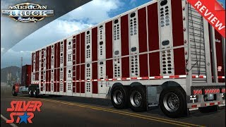 WILSON SILVERSTAR CATTLE & LIVESTOCK TRAILER  |SHOWCASE & REVIEW |  AMERICAN TRUCK SIMULATOR