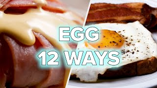 12 Amazing Ways To Cook Your Eggs • Tasty