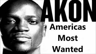 Akon - Americas Most Wanted (Official 2012)