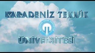Karadeniz Teknik Üniversitesi Tanıtım Filmi 2014