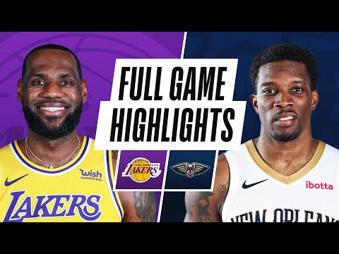 New Orleans Pelicans vs Los Angeles Lakers</a>