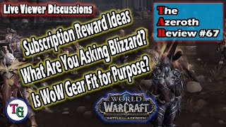The Azeroth Review #67 Blizzard QA, Classic Alterac Valley, Gear for Casuals