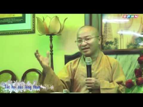 Kinh Bách Dụ 13 (Bài 57 - 61): Tác hại của lòng tham (19/11/2011)