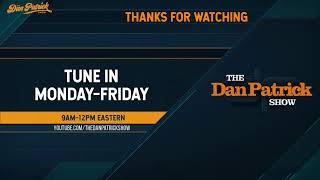 The Dan Patrick Show - LIVE - 08/17/20
