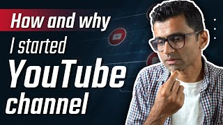 How and Why I Started YouTube Channel?