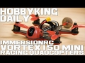ImmersionRC Vortex 150 Mini Racing Quadcopters