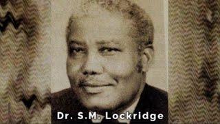 S.M. Lockridge – A Gospel Message Rarely Preached Today – Sermon Jam