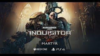 Игра Warhammer 40K: Inquisitor - Martyr вышла на PS4 и Xbox One!