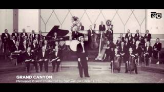 Grand Canyon - Metropole Orkest - 1952