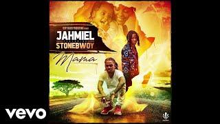 Jahmiel   Mama Ft. Stonebwoy