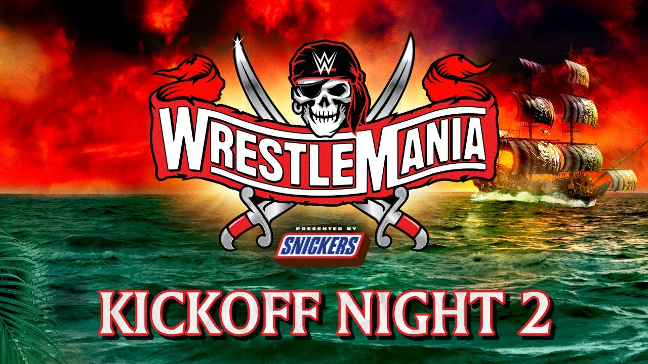 WrestleMania 37 Kickoff (Night Two)