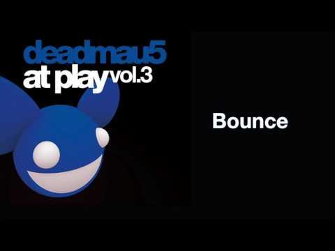 deadmau5 / Bounce [full
