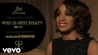 Seyi Shay - JM Films Exclusive: Who Is Seyi Shay? Part 1