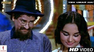 Yeh Umar Hai | Professor | Full Song HD | Shammi Kapoor