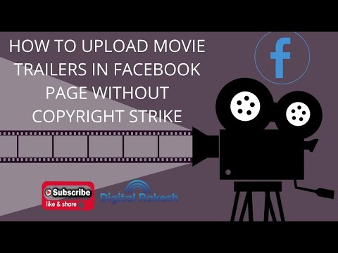 How to upload movie trailers in Facebook page