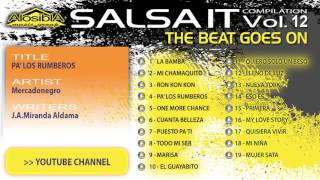 Salsa.it Vol.12 THE BEAT GOES ON: PA' LOS RUMBEROS – Mercadonegro