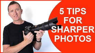 How to take sharp photos - 5 Essential tips for sharper in-focus images.