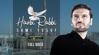 Hasbi Rabbi | Sami Yusuf | Full Video | Arabic - Urdu