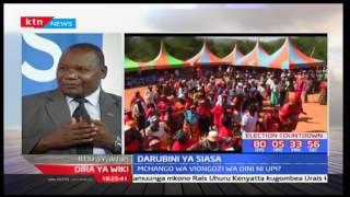 Nafasi ya viongozi wa dini kwa siasa za Kenya-Kinyang'anyiro 2017; Dira ya Wiki pt 2