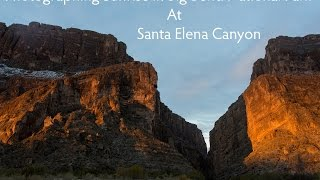 Photographing Sunrise in Big Bend National Park