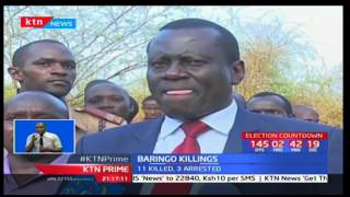Fresh killings in Baringo leave eleven people dead in a retaliatory attack